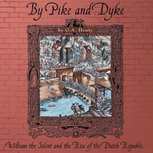 By Pike and Dyke Study Guide