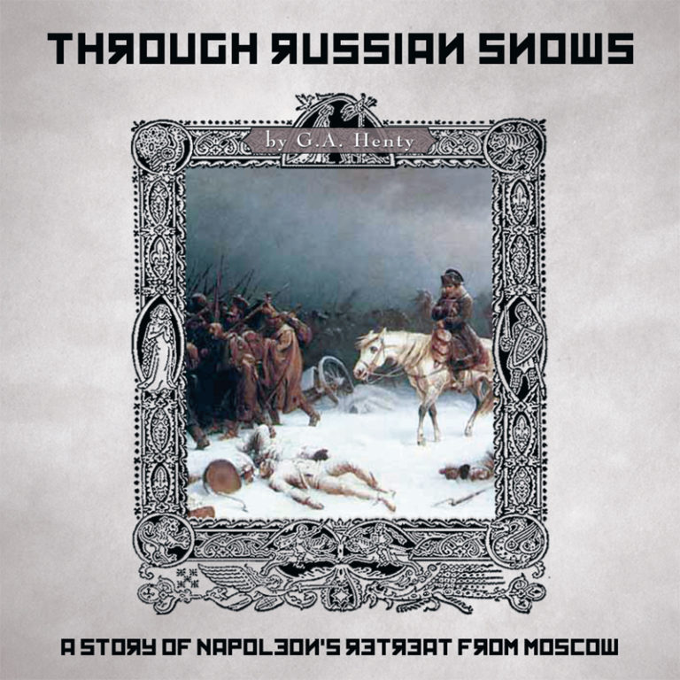 Through Russian Snows Study Guide
